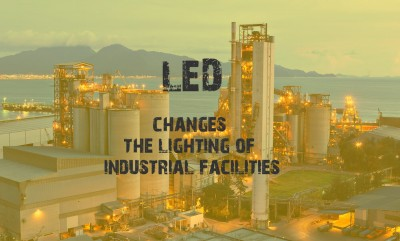 LED innovation is changing the lighting of industrial facilities